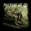 Darkness Within - Machine Head