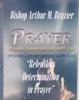 Relentless Determination in Prayer, Bishop Arthur Brazier & Apostolic Church of God