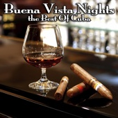 Buena Vista Nights - The Best Of Cuba