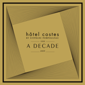 Hôtel Costes: A Decade By Stéphane Pompougnac (1999-2009)