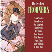 The Very Best Crooners