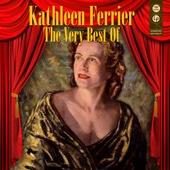 The Very Best Of - Kathleen Ferrier