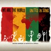 We Are the World / United In Song