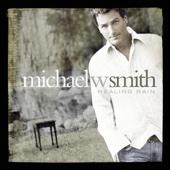 Michael W. Smith - Healing Rain artwork