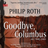 Goodbye, Columbus: And Five Short Stories (Unabridged) - Philip Roth