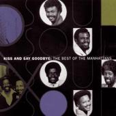 The Manhattans - Kiss and Say Goodbye (Single Version) kunstwerk