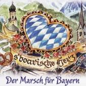s'boarische Herz (Bayerisches Herz - Der Marsch für Bayern)