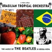 The Music of the Beatles In Bossa Nova