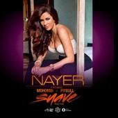 Nayer - Suave (Kiss Me) [feat. Mohombi & Pitbull] bild