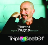 Triple Best of Florent Pagny - De part et d'autre