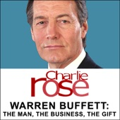 Charlie Rose - Warren Buffett: The Man, the Business, the Gift (Abridged)  artwork