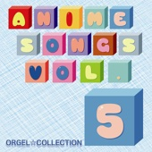Orgel☆Collection Anime Songs, Vol. 5 - EP