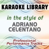 Storia D'amore (Full Vocal Version) [In the Style of Adriano Celentano]