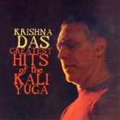 Greatest Hits of the Kali Yuga - Krishna Das