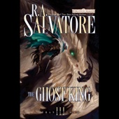 R.A. Salvatore - The Ghost King: Forgotten Realms: Transitions, Book 3 (Unabridged)  artwork