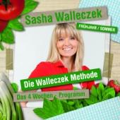 Die Walleczek Methode - Das 4 Wochen Programm (Frühjahr/Sommer)