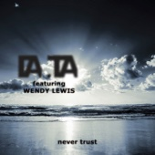Never Trust (feat. Wendy Lewis) [Rmixes] cover art