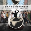 All I Want - a Day to Remember