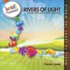 Rivers of Light: Music for Hope and Healing