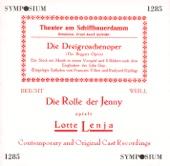 Die Dreigroschenoper (The Threepenny Opera): Prelude: Moritat von Mackie Messer (Ballad of Mack the Knife): Und der Haifisch, der hat Zahne (Ballad Singer)