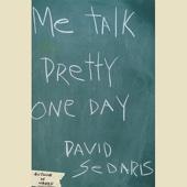 Me Talk Pretty One Day - David Sedaris Cover Art