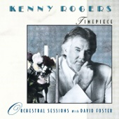 Timepiece - Orchestral Sessions With David Foster - Kenny Rogers
