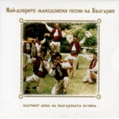 The best Bulgarian and Macedonian traditional folk songs