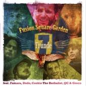7 Fründe (feat. Famara, Dodo, Cookie the Herbalist, QC & Greco)