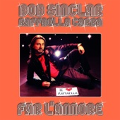 Far L'amore (Radio Edit) - Bob Sinclar & Raffaella Carrà