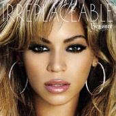 Irreplaceable (Fetauring Ghostface Killah) - Beyoncé