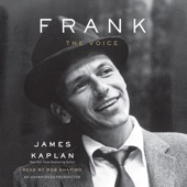 James Kaplan - Frank: The Voice (Unabridged)  artwork