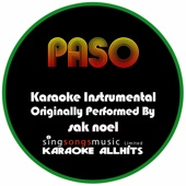 Paso (The Nini Anthem) [Originally Performed By Sak Noel] [Karaoke Instrumental Version]