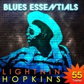 Lightnin Hopkins - Blues Essentials (55 Essential Tracks Remastered)