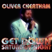 Get Down Saturday Night - Oliver Cheatham