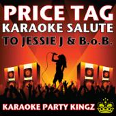 Price Tag (Karaoke Salute to Jessie J & B.o.B.)