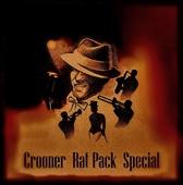 Crooners Rat Pack Special