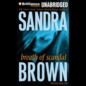 Sandra Brown - Breath of Scandal (Unabridged) [Unabridged  Fiction]  artwork