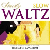 Strictly Ballroom Series: Strictly Slow Waltz - New 101 Strings Orchestra