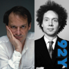 Adam Gopnik and Malcolm Gladwell: Surveying Mankind from China to Peru - Adam Gopnik & Malcolm Gladwell
