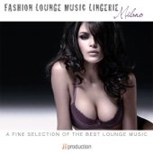 Fashion Lounge Music Lingerie Milano