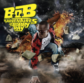 B.o.B Presents: The Adventures of Bobby Ray (Deluxe Version)