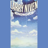 Larry Niven - Ringworld (Unabridged)  artwork