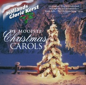 Hollands Glorie Kerst - de Mooiste Christmas Carols