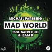 Michael Parsberg - Mad World (feat. Safri Duo & Isam B) - EP artwork