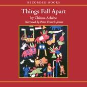 Things Fall Apart (Unabridged) - Chinua Achebe Cover Art