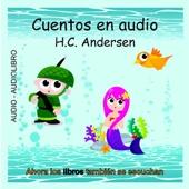 Cuentos en Audio de H. C. Andersen [Tales of H.C. Andersen] (Unabridged) - Hans Christian Andersen