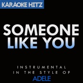 Someone Like You (Originally By Adele) [Instrumental]
