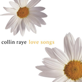 Love Songs: Collin Raye