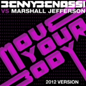 Move Your Body (Benny Benassi Vs. Marshall Jefferson) - EP (2012 Version) - Single cover art