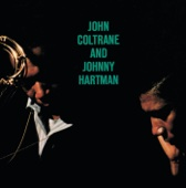 Dedicated to You (feat. Johnny Hartman) - John Coltrane